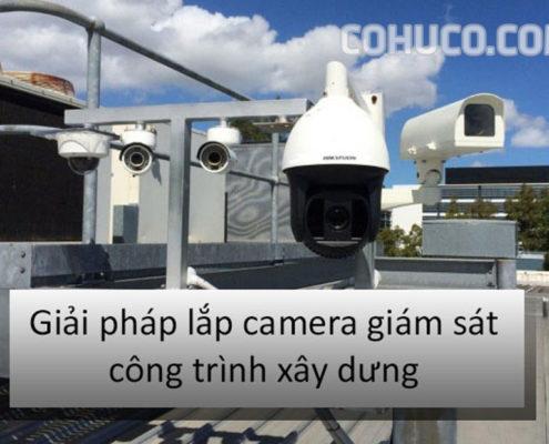 camera công trình xây dựng
